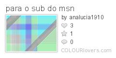 para_o_sub_do_msn