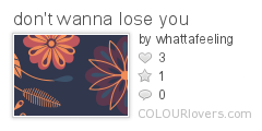 dont_wanna_lose_you