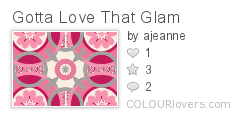 Gotta_Love_That_Glam