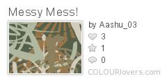 Messy_Mess!