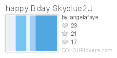 happy Bday Skyblue2U